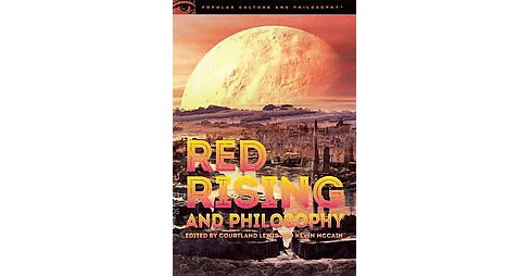 Red Rising and Philosophy : Break the Chains! (Paperback) - image 1 of 1