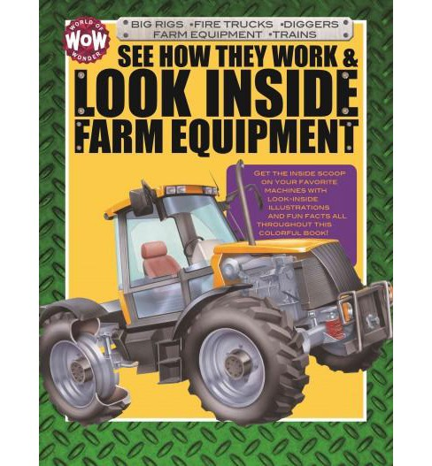 See How They Work & Look Inside Farm Equipment (Hardcover) - image 1 of 1