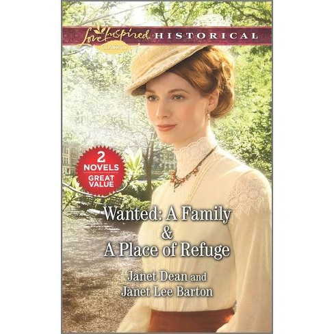 Wanted: A Family & a Place of Refuge - by  Janet Dean & Janet Lee Barton (Paperback) - image 1 of 1