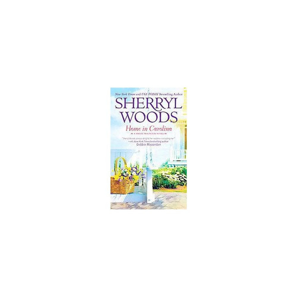Home in Carolina ( Sweet Magnolias) (Paperback) by Sherryl Woods