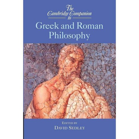The Cambridge Companion to Greek and Roman Philosophy - by  David N Sedley (Paperback) - image 1 of 1