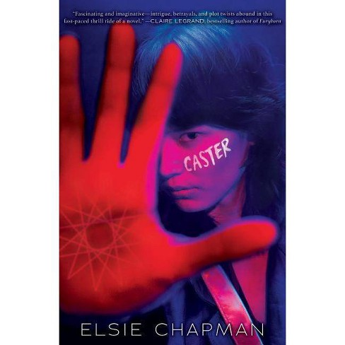 Caster - by  Elsie Chapman (Hardcover) - image 1 of 1