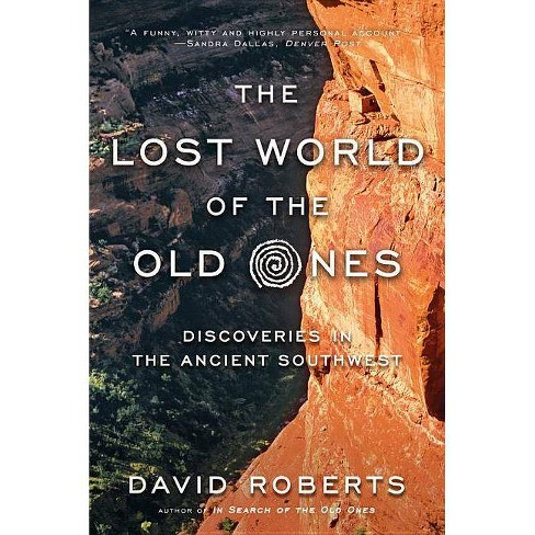 The Lost World of the Old Ones - by  David Roberts (Paperback) - image 1 of 1