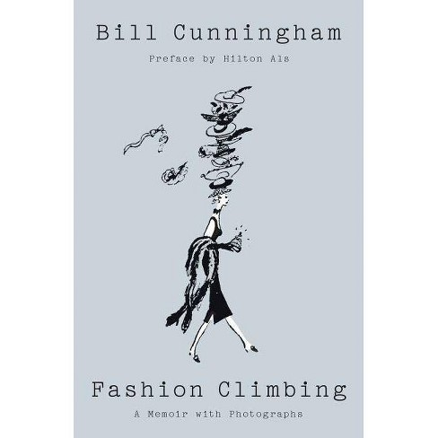 Fashion Climbing - by  Bill Cunningham (Hardcover) - image 1 of 1