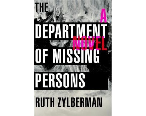 Department of Missing Persons (Hardcover) (Ruth Zylberman) - image 1 of 1
