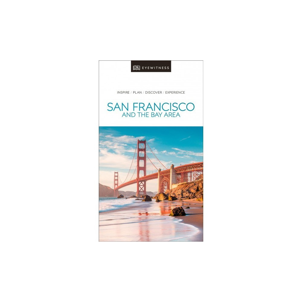 Dk Eyewitness San Francisco and the Bay Area - Pap/Map (Paperback)