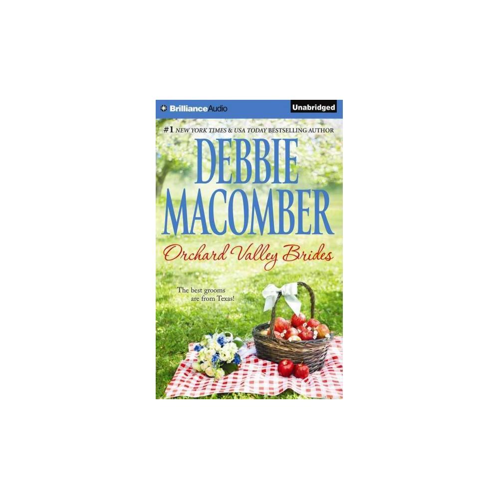 Orchard Valley Brides (Unabridged) (CD/Spoken Word) (Debbie Macomber)