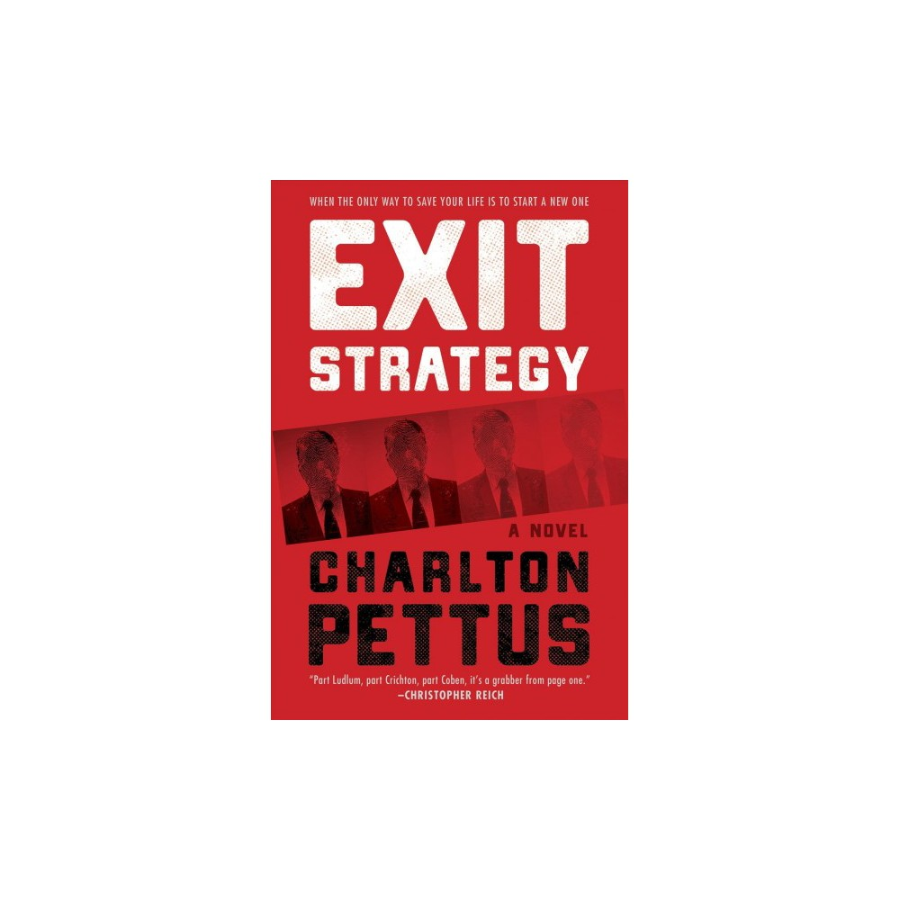 Exit Strategy - by Charlton Pettus (Hardcover)