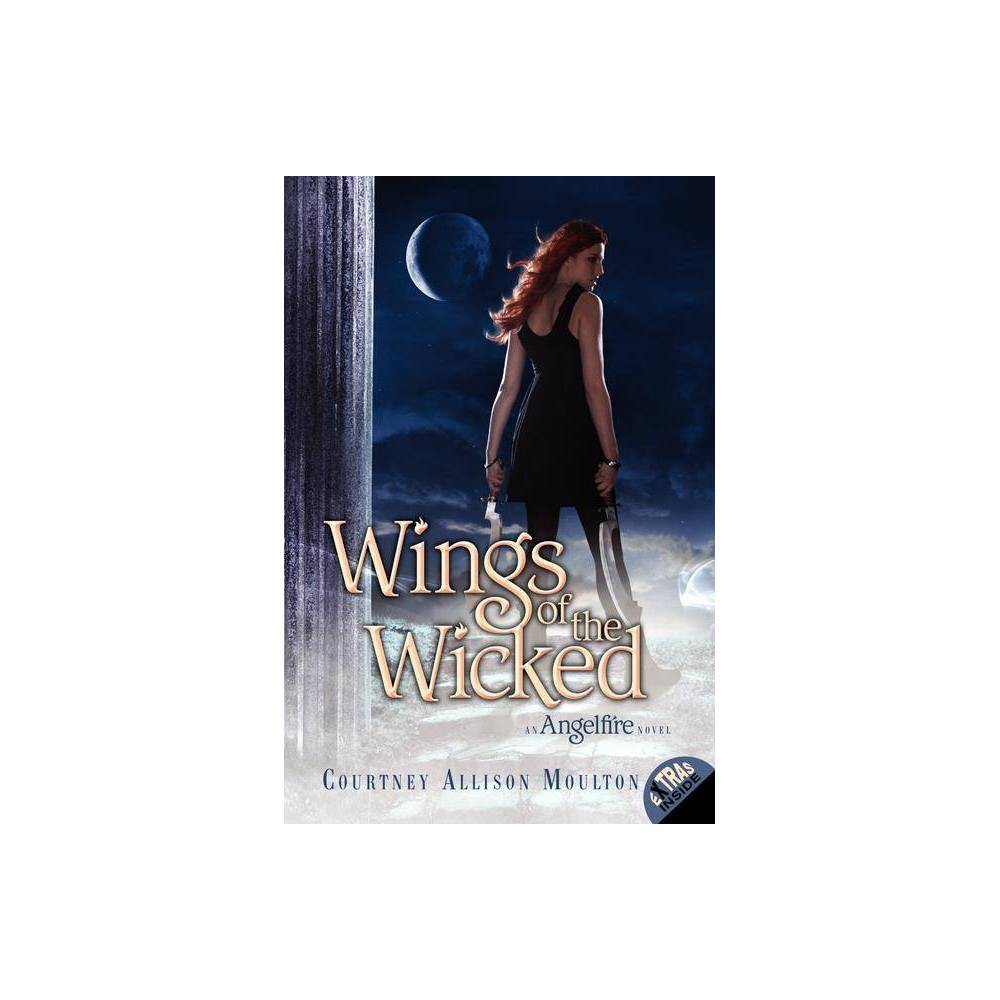 Wings Of The Wicked Angelfire Trilogy By Courtney Allison Moulton Paperback