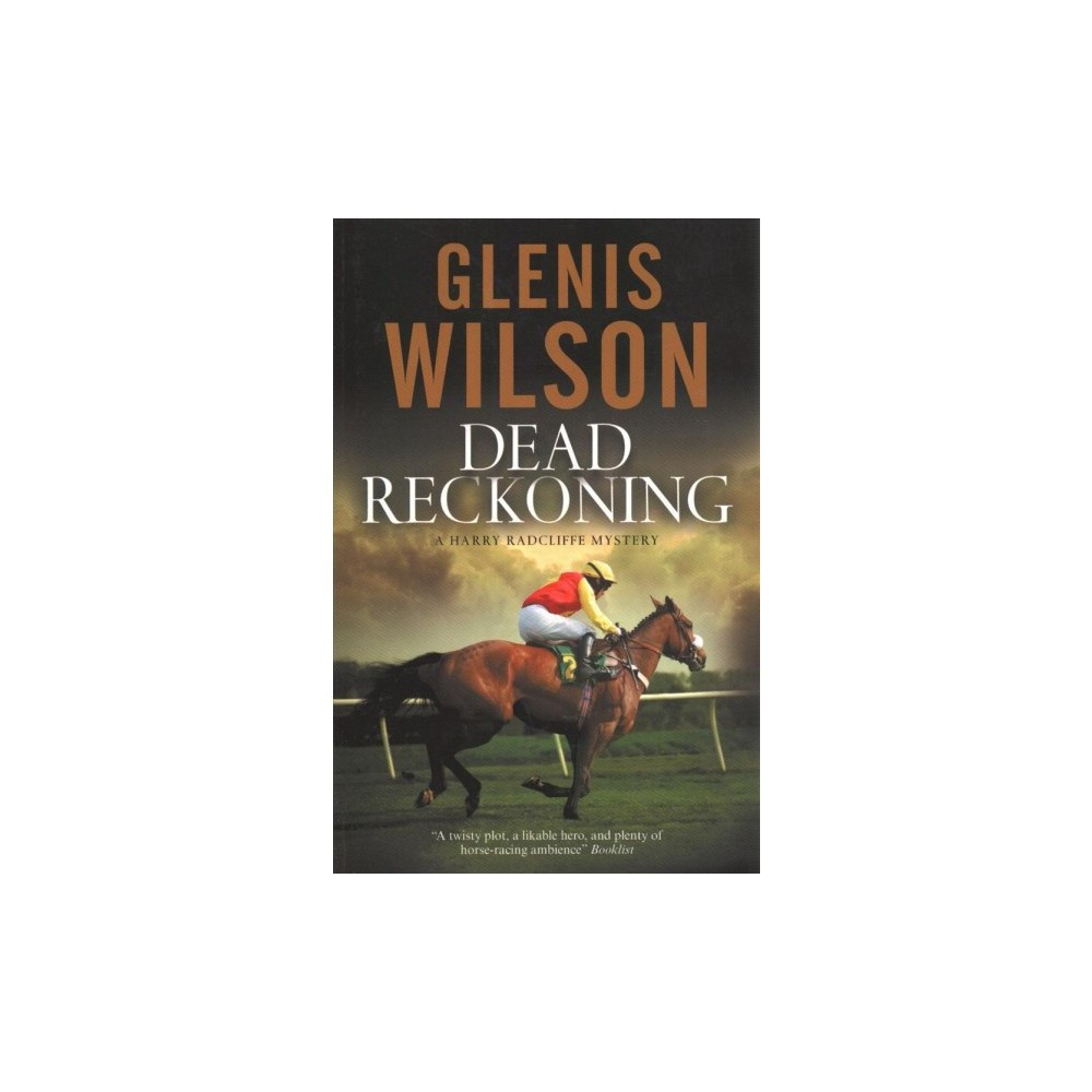 Dead Reckoning - Reprint (Harry Radcliffe) by Glenis Wilson (Paperback)