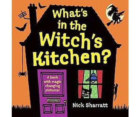 What's in the Witch's Kitchen? (Hardcover) (Nick Sharratt) - image 1 of 1