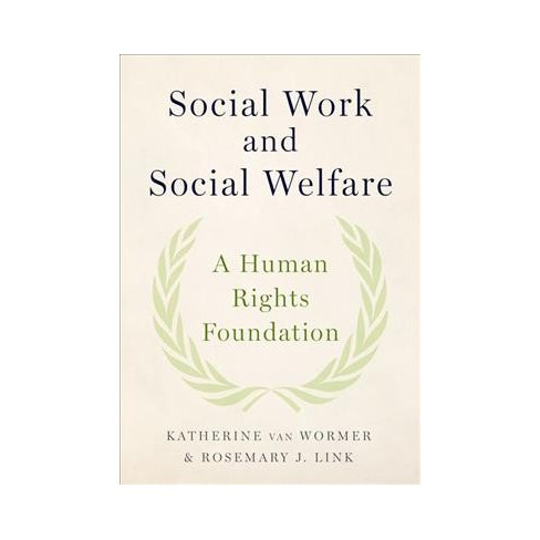 Social Work And Welfare A Human Rights Foundation