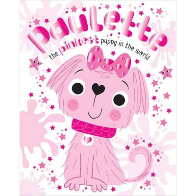 Paulette the Pinkest Puppy (Oversized Book) - Target Exclusive Edition by Tim Bugbird (Hardcover)