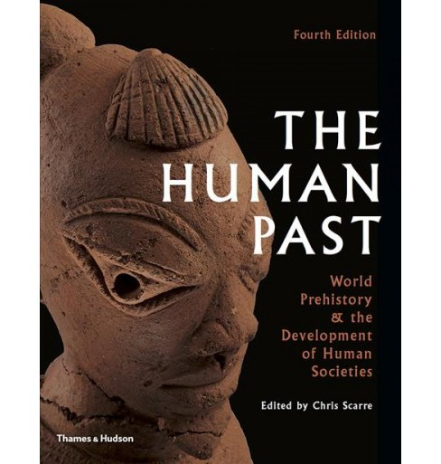 Human Past : World History & the Development of Human Societies (Paperback) (Chris Scarre) - image 1 of 1