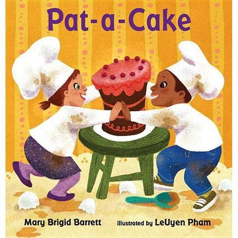Pat-A-Cake - by  Mary Brigid Barrett (Board_book) - image 1 of 1
