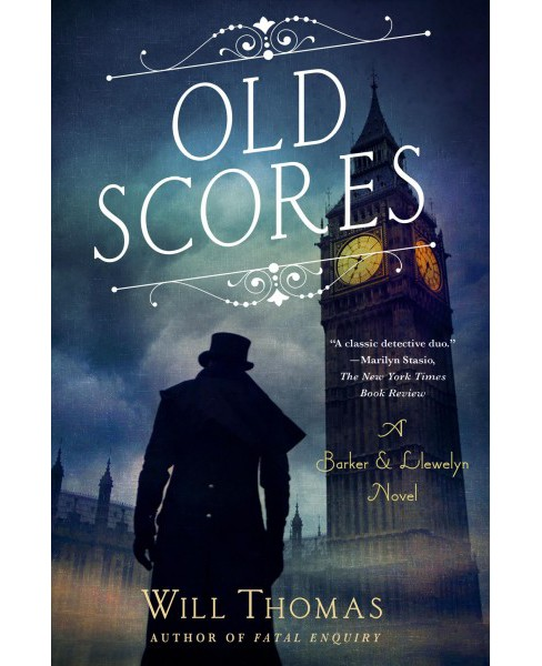 Old Scores -  (Barker & Llewelyn) by Will Thomas (Hardcover) - image 1 of 1