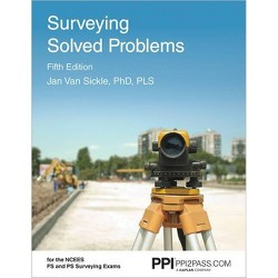 Ppi Surveying Solved Problems, 5th Edition (Paperback) - Comprehensive Practice Guide with More Than 900
