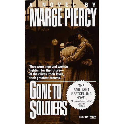 Gone to Soldiers - by  Marge Piercy (Paperback) - image 1 of 1