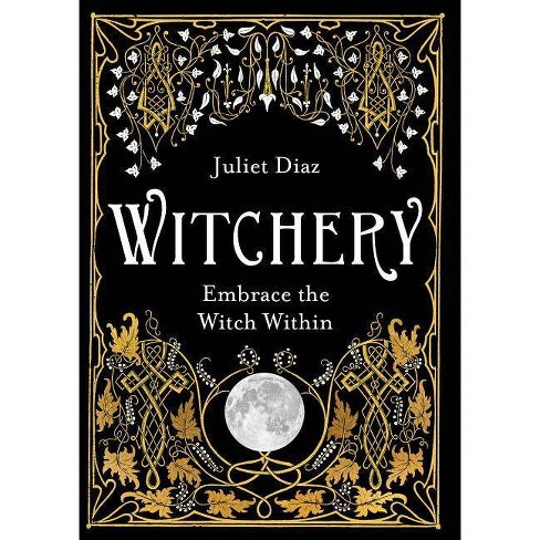Witchery - by  Juliet Diaz (Paperback) - image 1 of 1