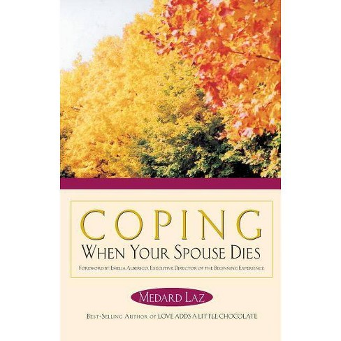 Coping When Your Spouse Dies - by  Medard Laz (Paperback) - image 1 of 1