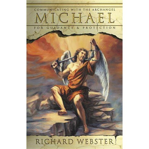 Communicating with Archangel Michael - (Angels) by  Richard Webster (Paperback) - image 1 of 1