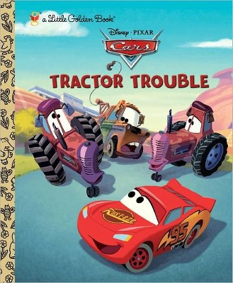 Tractor Trouble (Disney/Pixar Cars)(Little Golden Book)(Hardcover)