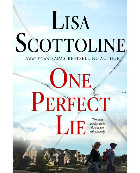 One Perfect Lie -  Large Print by Lisa Scottoline (Hardcover) - image 1 of 1