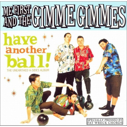 Me First And The Gimme Gimmes - Have Another Ball (CD) - image 1 of 3