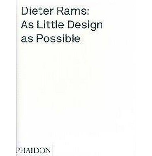 Dieter Rams : As Little Design as Possible (Hardcover) (Sophie Lovell) - image 1 of 1