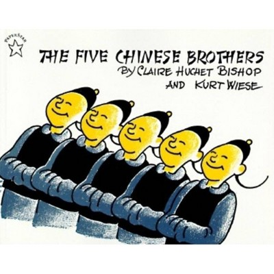 The Five Chinese Brothers - by  Claire Huchet Bishop (Paperback)