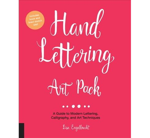 Hand Lettering Art Pack : A Guide to Modern Lettering, Calligraphy, and Art Techniques (Hardcover) (Lisa - image 1 of 1