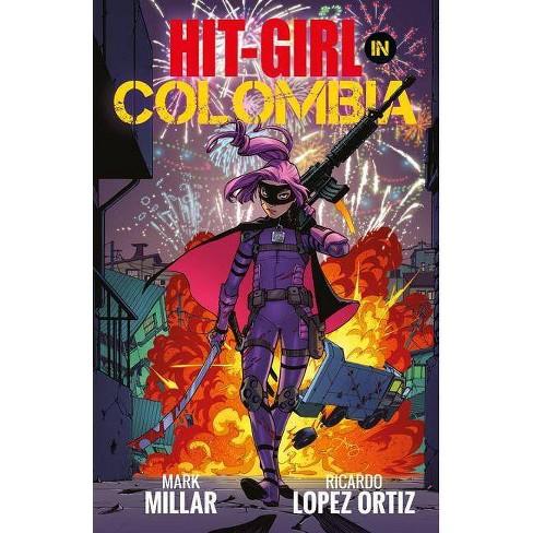 Hit-Girl Volume 1 - by  Mark Millar (Paperback) - image 1 of 1