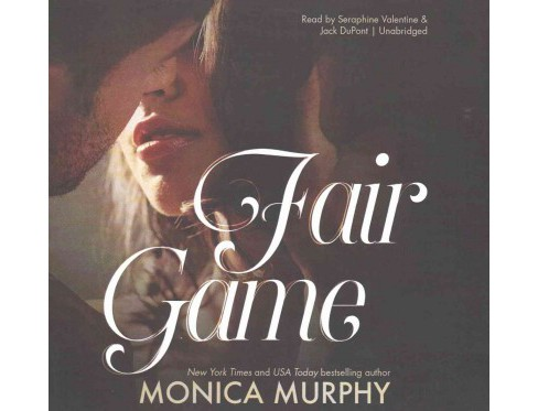 Fair Game : Library Edition (Unabridged) (CD/Spoken Word) (Monica Murphy) - image 1 of 1