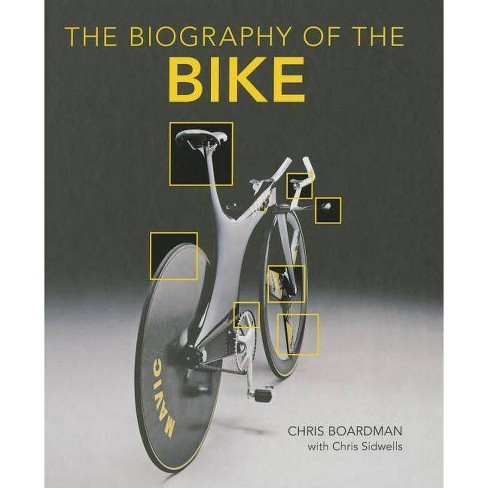 Biography of the Bike - by  Chris Boardman (Hardcover) - image 1 of 1