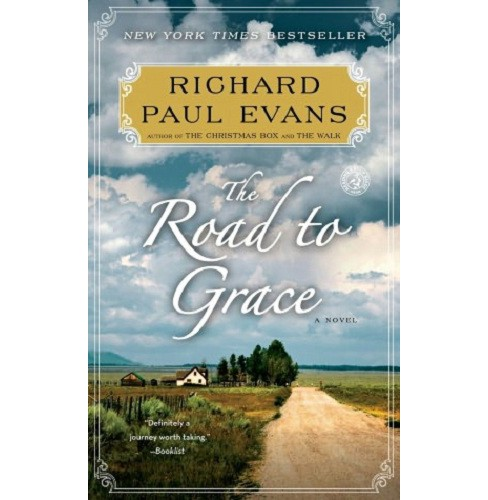 Road to Grace (Reprint) (Paperback) by Richard Paul Evans - image 1 of 1