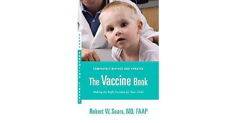 Vaccine Book : Making the Right Decision for Your Child (Revised / Updated) (Paperback) (Robert W. - image 1 of 1