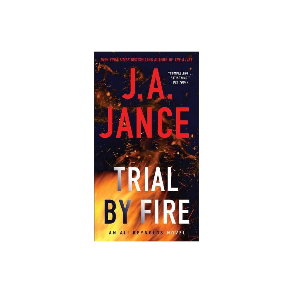 Trial By Fire Volume 5 Ali Reynolds By J A Jance Paperback