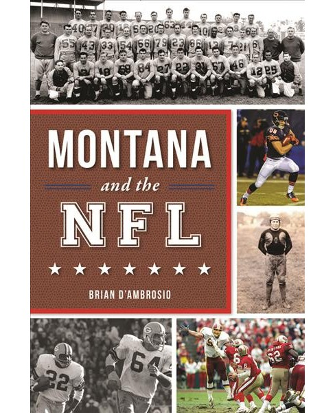 Montana and the NFL (Paperback) (Brian D'Ambrosio) - image 1 of 1