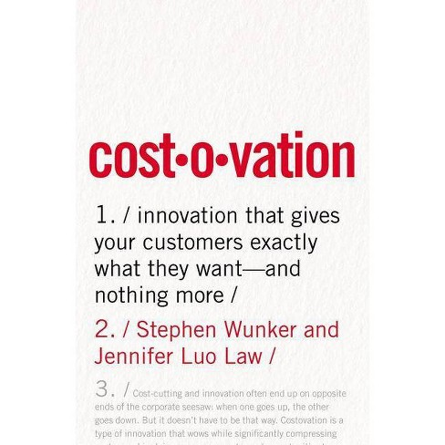 Costovation - by  Stephen Wunker & Jennifer Luo Law (Hardcover) - image 1 of 1