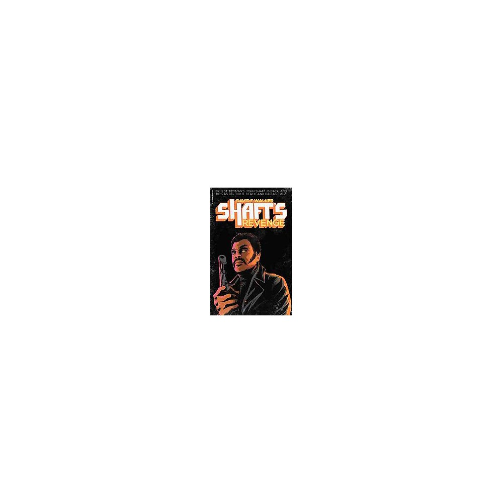 Shaft's Revenge (Paperback) (David F. Walker)