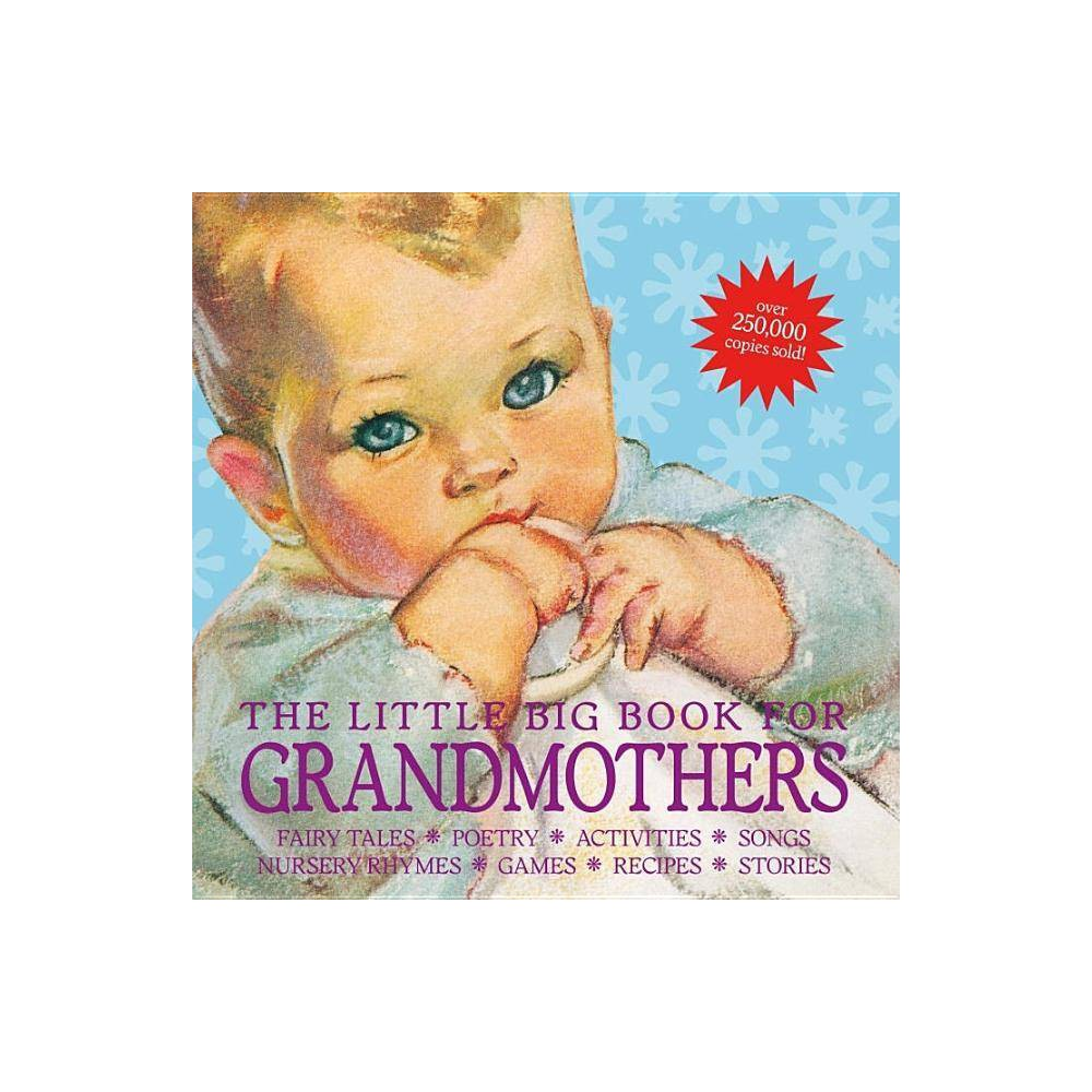 The Little Big Book For Grandmothers Revised Edition By Alice Wong Lena Tabori Hardcover