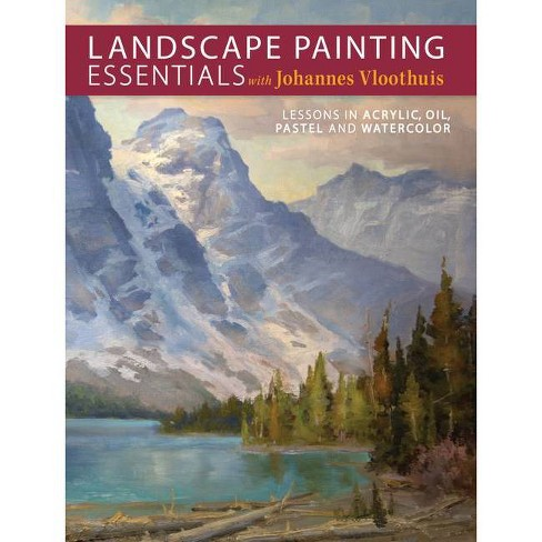 Landscape Painting Essentials with Johannes Vloothuis - (Paperback) - image 1 of 1