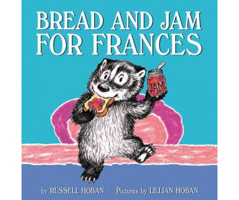 Bread and Jam for Frances (Reprint) (Paperback) (Russell Hoban) - image 1 of 1