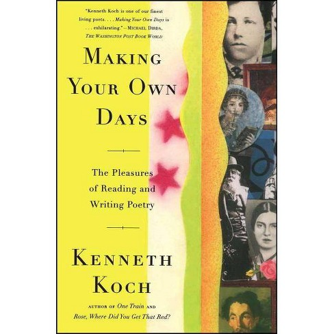 Making Your Own Days - by  Kenneth Koch (Paperback) - image 1 of 1