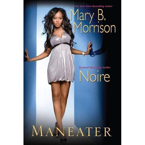 Maneater - by  Mary B Morrison (Paperback) - image 1 of 1