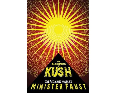 Alchemists of Kush (Paperback) (Minister Faust) - image 1 of 1