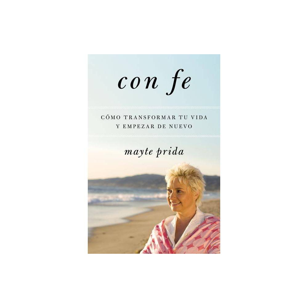 Con Fe By Mayte Prida Paperback