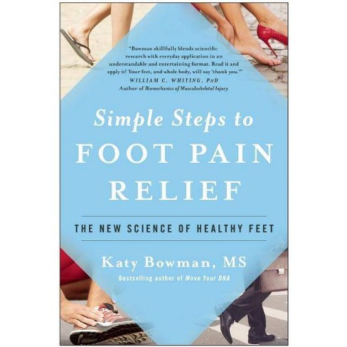 Simple Steps to Foot Pain Relief - by  Katy Bowman (Paperback) - image 1 of 1