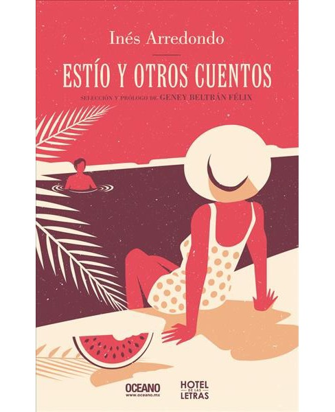 Esto y otros cuentos / Summer and Other Stories -  by Inu00e9s Arredondo (Paperback) - image 1 of 1