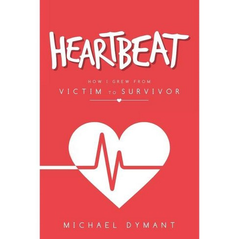 Heartbeat - by  Michael Dymant (Paperback) - image 1 of 1